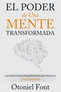El Poder De Una Mente Transformada eBook