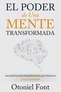 El Poder De Una Mente Transformada eBook