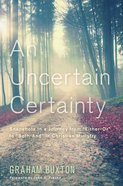 An Uncertain Certainty eBook