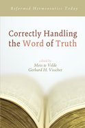 Correctly Handling the Word of Truth eBook