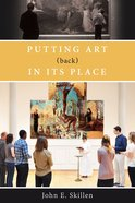 Putting Art in Its Place (Back) eBook