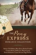 The Pony Express Romance Collection eBook