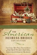 The American Heiress Brides Collection eBook