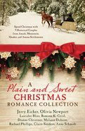 A Plain and Sweet Christmas Romance Collection eBook