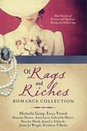 Of Rags and Riches Romance Collection eBook