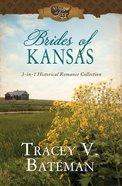 Brides of Kansas (50 States Of Love Series) eBook