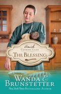 The Blessing (#02 in Amish Cooking Class Series) eBook