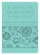 3-Minute Devotions For Teen Girls (3 Minute Devotions Series) eBook