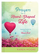 Prayers For a Heart-Shaped Life