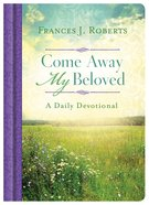 Come Away My Beloved Daily Devotional eBook