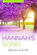 Hannah's Song: What Love Looks Like eBook
