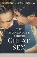 The Married Guy's Guide to Great Sex eBook