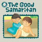 Good Samaritan (Candle Little Lamb Series) eBook