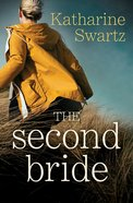 The Second Bride (Tales From Goswell Series) eBook