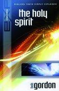 The Holy Spirit (Explaining Series) Paperback