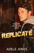Replicate (#2 in Integrate Series) eBook
