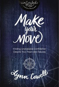 Make Your Move (Inscribed Collection Series)