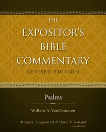 Psalms (#05 in Expositors Bible Commentary Revised Series)