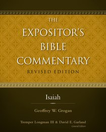 Isaiah (#06 in Expositors Bible Commentary Revised Series)