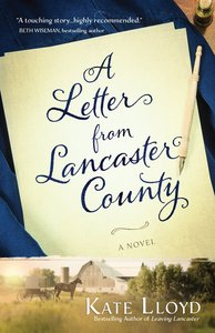 A Letter From Lancaster County (#01 in Lancaster Discoveries Series)