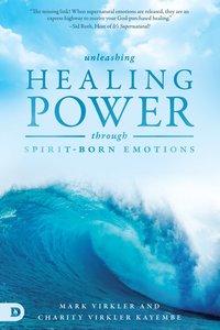 Unleashing Healing Power Through Spirit-Born Emotions