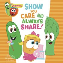 Show You Care and Always Share, a Digital Pop-Up Book (Veggie Tales (Veggietales) Series)