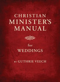 Christian Ministers Manual For Weddings