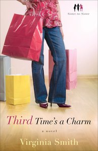 Third Times a Charm (#03 in Sister-to-sister Series)