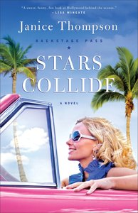 Stars Collide (#01 in Backstage Pass Series)