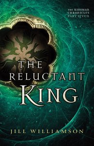 The Reluctant King (#03 in Kinsman Chronicles Series)