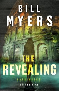 The Revealing  (Harbingers) (#05 in The Harbingers Fiction Series)