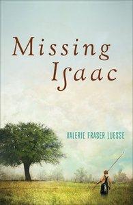 Missing Isaac