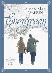 Evergreen (#05 in Christiansen Family Series)