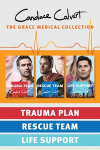 Trauma Plan / Rescue Team / Life Support (Grace Medical Series)