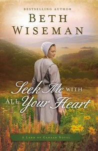 Seek Me With All Your Heart (#01 in Land Of Canaan Series)