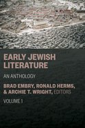 Early Jewish Literature: An Anthology Hardback