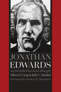 Jonathan Edwards: An Introduction to His Thought Paperback