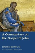A Commentary on the Gospel of John Hardback