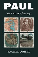 Paul: An Apostle's Journey Paperback