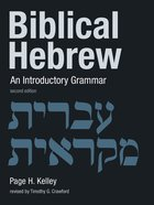Biblical Hebrew: An Introductory Grammar Paperback