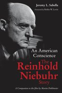 An American Conscience: The Reinhold Niebuhr Story Paperback
