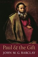 Paul and the Gift Paperback