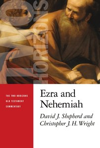 Ezra and Nehemiah (Two Horizons Old Testament Commentary Series)