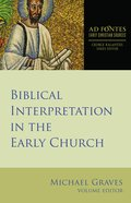 Biblical Interpretation in the Early Church Paperback