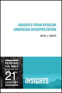 Insights From African American Interpretation (Insights Series) Paperback