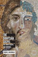 The Dionysian Gospel Hardback