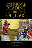 Communal Reading in the Time of Jesus eAudio