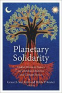 Planetary Solidarity: Global Women's Voices on Christian Doctrine and Climate Justice Hardback