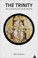 The Trinity: The Central Mystery of Christianity Paperback