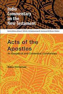 Acts of the Apostles - An Exegetical and Contextual Commentary (India Commentary On The New Testament Series) Paperback
